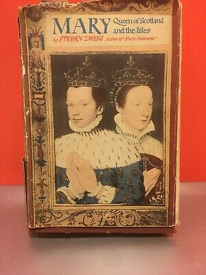 Mary Queen of Scotland and the Isles by Stefan Zweig 1935 HC First Edition DJ