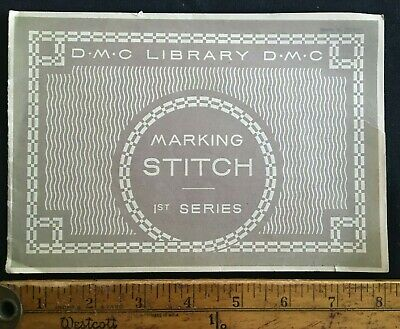 Antique 1927 Marking Stitch D.M.C. Library 1st Series Embroidery Patterns