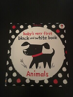 Babies Very First Black And White Book. Animals