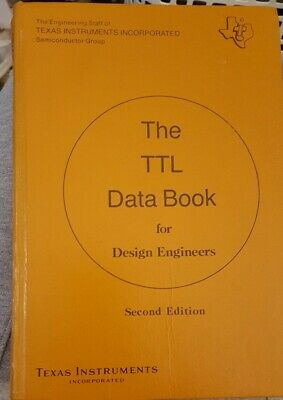 TTL Data Book for Design Engineers Second Edition Texas Instruments 1981