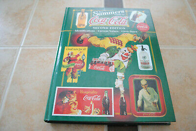 BJ Summers Guide to Coca Cola 2nde Edition Identification & Value with Circa Dat