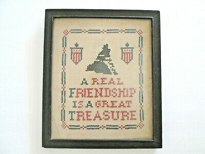 """Antique Needlepoint Cross Stitch Sampler """"A REAL FRIENDSHIP IS A GREAT TREASURE"""""""