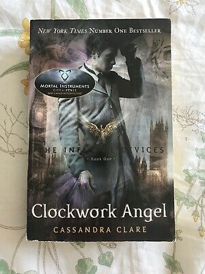 The Infernal Devices: Clockwork Angel Book 1 By Cassandra Clare - Paperback