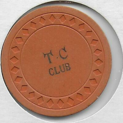 Obsolete Illegal Casino Chip From T.C. CLUB-Dickson, Texas-Closed 1940's