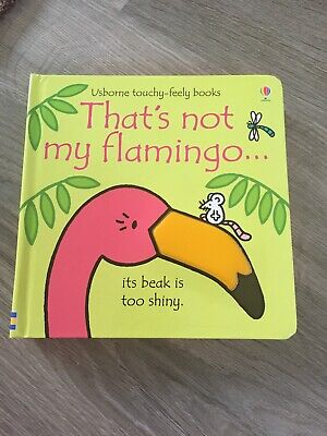 Thats Not My Flamingo - Brand New