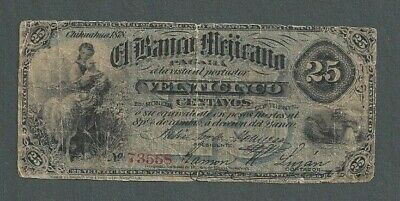 1878 Chihuahua Bank of Mexico Note Veinticinco Centavos 25 P-S143a - S260