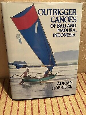 Outrigger Canoes Of Bali And Madura, Indonesia  Bishop Museum 1987 Hardcover Vg+
