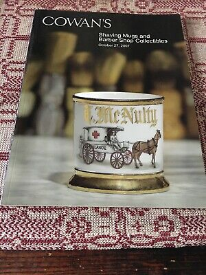 Cowan's Shaving Mugs and Barber Shop Collectibles - October 2007 Auction Catalog
