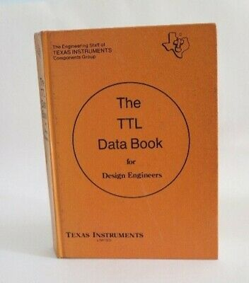 Book: Texas Instruments TTL Data Book for Design Engineers, 1st edition, 1974
