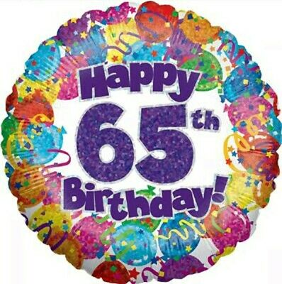 """AGE 65 65TH TODAY BIRTHDAY  18/"""" FOIL BALLOON  HOLOGRAPHIC SPARKLY NEW IN PACK"""