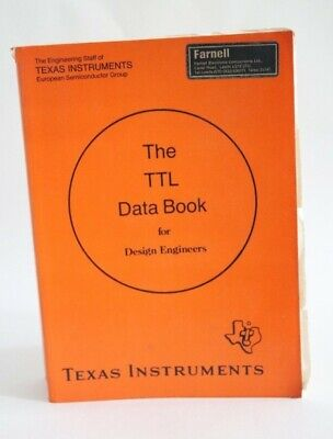 Book: Texas Instruments TTL Data Book for Design Engineers, 5th edition,