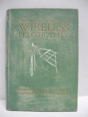 1915 Fundamental Principles of Wireless Telegraphy Operation of Apparatus Book