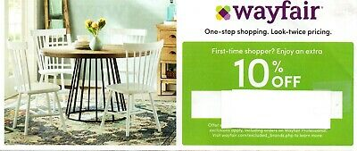 Wayfair.com Coupon 10% Off Your First Purchase! SENT FAST. Exp 7/31/20
