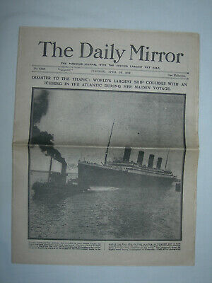 The Daily Mirror Newspaper The Titanic April 16th 1912