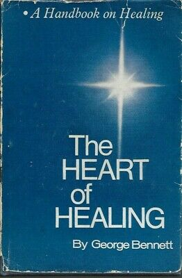 George Bennett - Heart Of Healing - Hardback - 1971 - UK FREEPOST