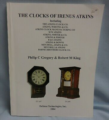 THE CLOCKS OF IRENUS ATKINS by Philip Gregory (autographed) & Robert King