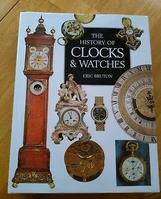 History of Clocks & Watches by Eric Bruton