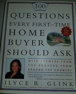 100 Questions Every First-Time Home Buyer Should Ask : With Answers from Top Br…