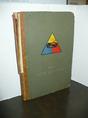 701st TANK BATTALION Book w/ Original Map ~ World War II  ( 1943-45)