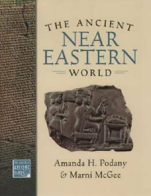 The Ancient Near Eastern World (The World in Ancient Times) - VERY GOOD