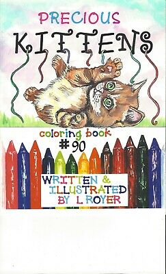 Kitten Coloring Book Collectible #90 By Artist L Royer Autographed New Realease