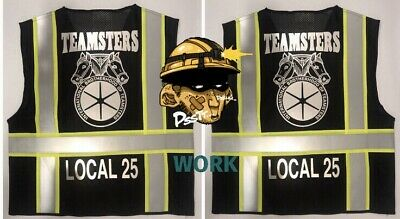 🚧 Teamsters Union Black Reflective Safety Vest 🚧 👉🏼 Add Your Local # 4 Free