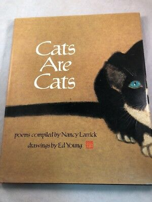 CATS ARE CATS Poems Nancy Larrick Ed Young Poetry (HC) (DJ) 1988