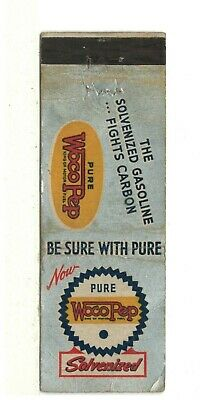 Matchbook Cover: Pure Woco Pep Solvenized Gasoline – Fights Carbon