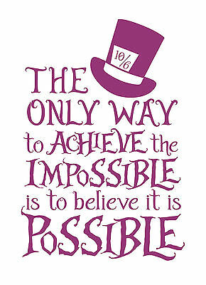 ALICE IN WONDERLAND Impossible - Typography quote Decal Vinyl Wall Sticker  - £10.00 | PicClick UK