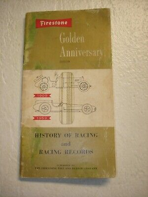 "1959 Firestone ""Golden Anniversary"" - History of Racing and Racing Records"