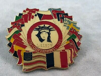 Vintage Statue of Liberty With Flags of the World Centennial Pin 1886 - 1986