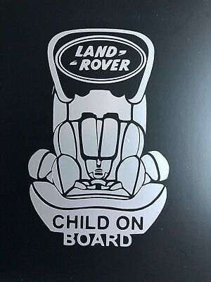 """""""Child on Board"""" sticker. Child Car Seat shaped. Fits any Land Rover."""
