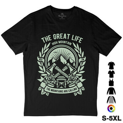 Axe Work T-Shirt The Great Life High Mountain Mountains Are Calling Lumberj A008
