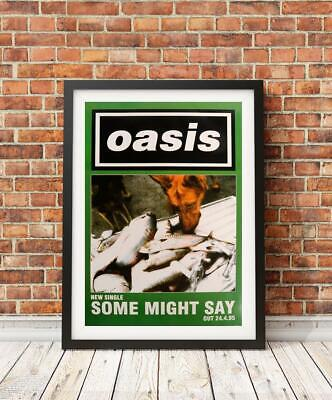 Oasis poster - Some Might Say - framed