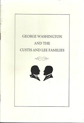 GENEALOGY G WASHINGTON CUSTIS LEE FAMILIES ILLUSTRATED