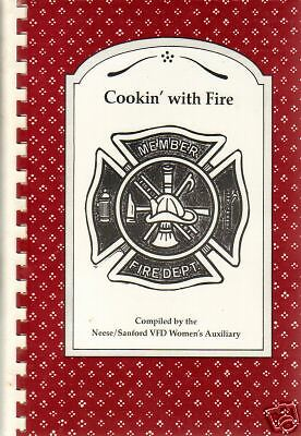 *NEESE *SANFORD GA 1991 *COOKIN WITH FIRE *VFD COOK BOOK *FIRE DEPARTMENT AUX..