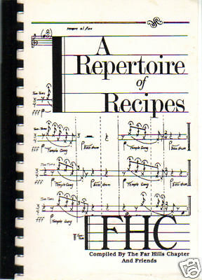 WHITE HOUSE NJ 1995 REPERTOIRE OF RECIPES *NEW JERSEY COOK BOOK *FAR HILL CHORUS