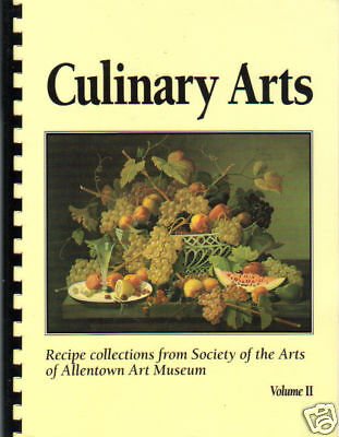 *ALLENTOWN PA 1991 VINTAGE *PENNSYLVANIA *CULINARY ARTS *MUSEUM COOK BOOK *LOCAL