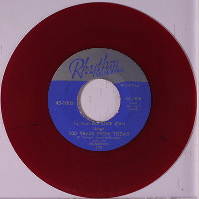 ALICE JEAN & MONDELLOS: 100 Years From Today / Come Back Home 45 (repro, red wa