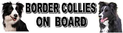 BORDER COLLIES ON BOARD Car Sticker By Starprint