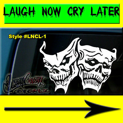 Skull Laugh Now Cry Later Drama Mask Vinyl Window Decal Sticker Smile Theater