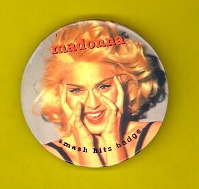 Madonna 1985 uk-made badge button pinback SMASH Hits w