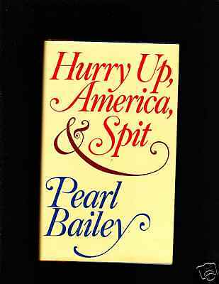 Pearl Bailey Signed Ist Ed.hurry Up America,Spit
