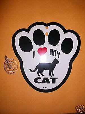 """HANGING WINDOW SIGN-""""I LOVE MY CAT"""" W/SUCTION CUP - NEW"""