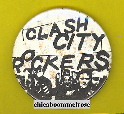 Clash City Rockers 1979 uk punk pinback button badge gg