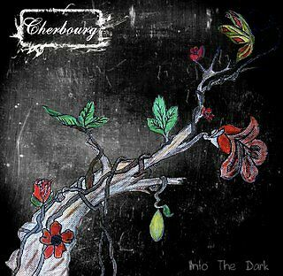 """CHERBOURG - Into The Dark New 10"""""""
