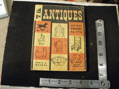 The 7th Antiques & Their Current Prices by Warman 1963