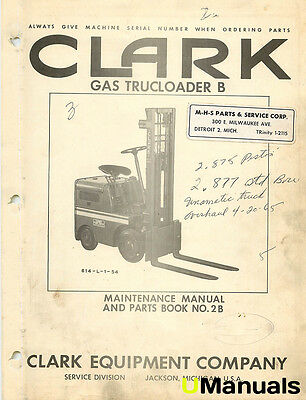 Clark Gas Trucloader B - Maintenance and Parts Manual 2B