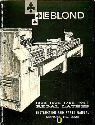 leblond regal lathe instruction parts manual bull picclick leblond 13c3 15c5 17e5 19e7 regal lathe instruction and parts manual