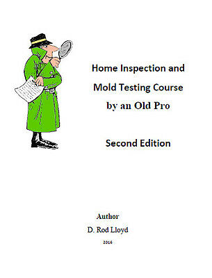 Home Inspection & Mold Testing Business, Complete system from an Old Pro